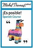 Es Posible! Spanish: The Michel Thomas Method (0340940794) by Howard, Paul