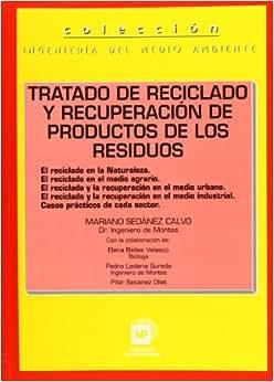 Amazon.com: Tratado de Reciclado y Recuperacion de Productos (Spanish