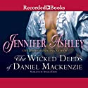 The Wicked Deeds of Daniel MacKenzie: Highland Pleasures, Book 6