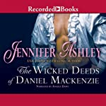 The Wicked Deeds of Daniel MacKenzie: Highland Pleasures, Book 6 (       UNABRIDGED) by Jennifer Ashley Narrated by Angela Dawe
