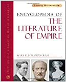 Encyclopedia of the Literature of Empire. (0816075247) by Snodgrass, Mary Ellen.