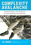 Complexity Avalanche: Overcoming the...