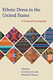 img - for Ethnic Dress in the United States: A Cultural Encyclopedia book / textbook / text book