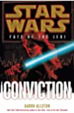 Conviction: Star Wars (Fate of the Jedi) (Star Wars: Fate of the Jedi - Legends)