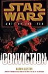 Conviction: Star Wars (Fate of the Jedi)