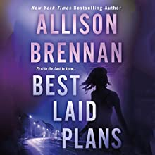 Best Laid Plans (       UNABRIDGED) by Allison Brennan Narrated by Ann Marie Lee