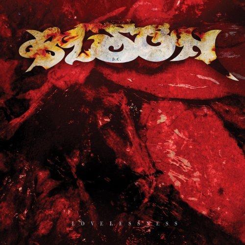 Lovelessness by Bison B.C. (2012) Audio CD