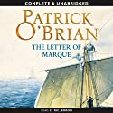 The Letter of Marque: Aubrey-Maturin Series, Book 12 (       UNABRIDGED) by Patrick O'Brian Narrated by Ric Jerrom