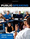 Public Speaking: The Evolving Art (with MindTap(TM) Speech Printed Access Card)