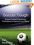 Soccer Tough: Simple Football Psychol...