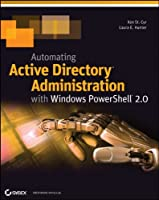 Automating Active Directory Administration with Windows PowerShell 2.0 ebook download