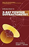 img - for Introduction to X-Ray Powder Diffractometry by Jenkins, Ron, Snyder, Robert(June 28, 1996) Hardcover book / textbook / text book