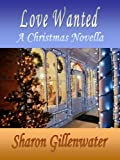 Love Wanted, A Christmas Novella (Buckley, Texas Series)
