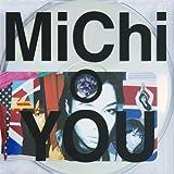 YOU♪MiChi