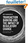 The Transaction Banking and the Impac...