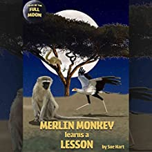 Merlin Monkey Learns a Lesson (       UNABRIDGED) by Sue Hart Narrated by Rula Lenska