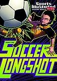 Soccer Longshot (Sports Illustrated Kids Graphic Novels)
