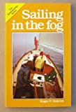 img - for Sailing in the Fog (Seamanship Series) book / textbook / text book