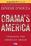 img - for Obama's America: Unmaking the American Dream book / textbook / text book