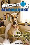 Marmaduke: Meet Marmaduke (I Can Read Level 1)