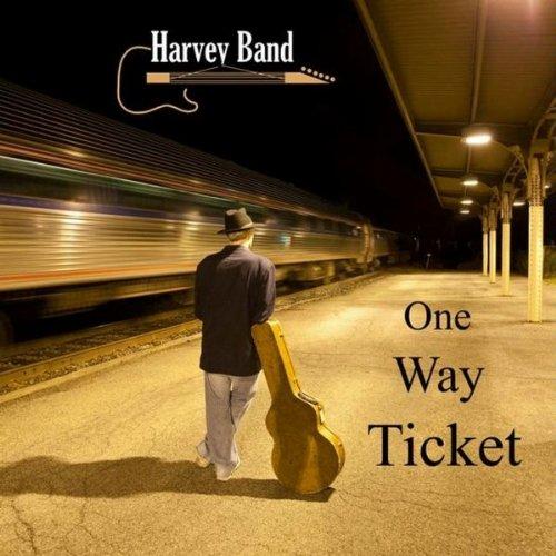 Harvey Band - One-Way Ticket