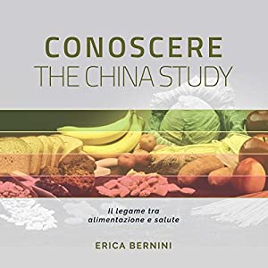 Conoscere The China Study Audiobook