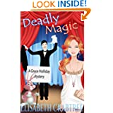 Deadly Magic (A Grace Holliday Cozy Mystery, Book 1)