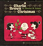 A Charlie Brown Christmas - 1st Edition (Adapted from a Bill Melendez production)