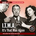 It's That Man Again, Volume 1  by BBC Audiobooks Narrated by uncredited