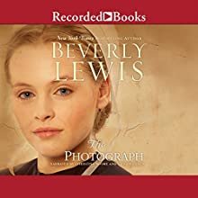 The Photograph (       UNABRIDGED) by Beverly Lewis Narrated by Christina Moore, Stina Nielsen