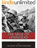 The Greatest Battles in History: The Siege of Leningrad (English Edition)