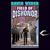 Field of Dishonor: Honor Harrington, Book 4 | David Weber