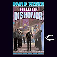 Field of Dishonor: Honor Harrington, Book 4 Audiobook by David Weber Narrated by Allyson Johnson