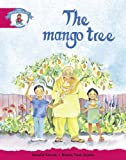 Unknown Literacy Edition Storyworlds Stage 5, Our World, the Mango Tree
