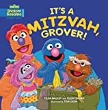 img - for It's a Mitzvah, Grover! (Sesame Street: Shalom Sesame) book / textbook / text book
