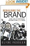 Rebuilding the Brand: How Harley-Davi...