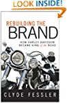 Rebuilding the Brand: How Harley-Davi...