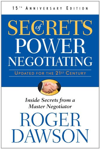 Secrets of Power Negotiating, 15th Anniversary Edition:...