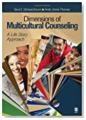 Dimensions of Multicultural Counseling: A Life Story Approach