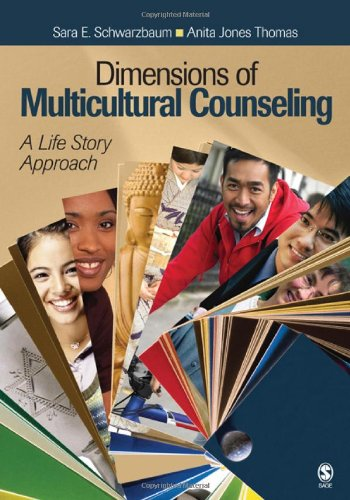 Dimensions of Multicultural Counseling: A Life Story...