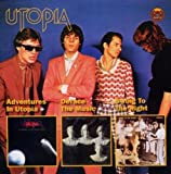 Adventures In Utopia/Deface The Music/Swing To The Right (3 Albums On 2 CDs) by Utopia