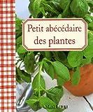 echange, troc Librairie du petit jour - Petit abécédaire des plantes