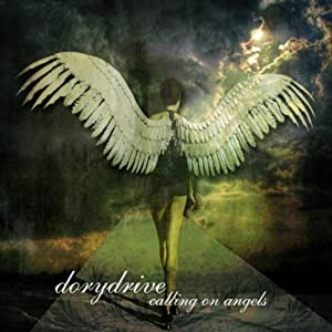 DoryDrive - Calling On Angels (2012)