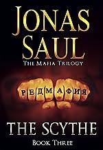 The Scythe (The Mafia Trilogy Book 3)