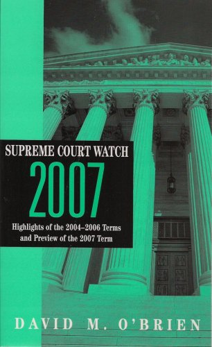 supreme-court-watch-2007-highlights-of-the-2004-2006-terms-preview-of-the-2007-term