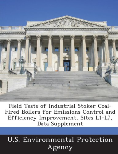 Field Tests of Industrial Stoker Coal-Fired Boilers for Emissions Control and Efficiency Improvement, Sites L1-L7, Data Supplement