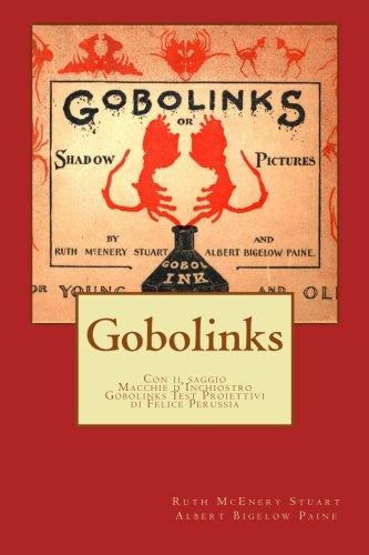 Gobolinks: Immagini d'ombra per grandi e piccini: Volume 4 (Psicotecnica)