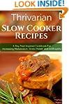 Thrivarian Slow Cooker Recipes: A Ray...