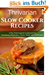 Thrivarian Slow Cooker Recipes: A Ray...