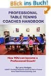 Professional Table Tennis Coaches Han...
